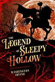Legend of Sleepy Hollow and Other Stories…