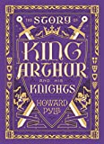 The Story of King Arthur and His Knights…