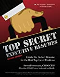 Top secret executive resumes : create the perfect resume for the best top-level positions / Steven Provenzano