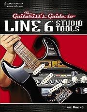 The Guitarist's Guide to Line 6 Studio…