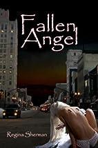 Fallen Angel by Regina Sherman
