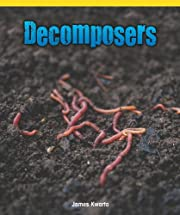 Decomposers (Real Life Readers) de Greg Roza