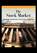 The Stock Market by Orli Zuravicky