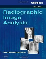 Workbook for Radiographic Image Analysis, 3e…