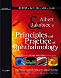 Albert & Jakobiec's principles and practice of ophthalmology [edited by] Daniel M. Albert, Joan W. Miller ; associate editors, Dimitri T. Azar, Barbara A. Blodi ; managing editors, Janet E. Cohan, Tracy Perkins