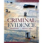 Criminal Evidence, Eleventh Edition