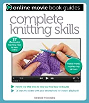 Complete Knitting Skills: With 27 Exclusive…