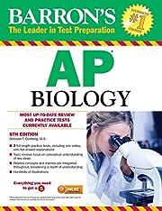 Barron's AP Biology, 6th Edition af…