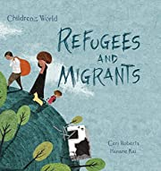 Refugees and Migrants (Children in Our…
