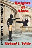 Knights of Alcea (Demonstone Chronicles)