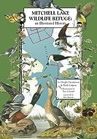 Mitchell Lake Wildlife Refuge : An…