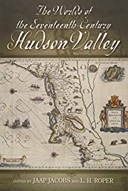 The Worlds of the Seventeenth-Century Hudson…