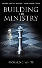 Building for Ministry: The Book That Will…