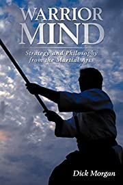 Warrior Mind: Strategy and Philosophy from…