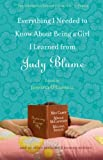 Everything I needed to know about being a girl I learned from Judy Blume / Edited by Jennifer O'Connell