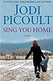 Sing you home / Jodi Picoult