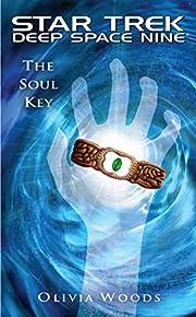 Star Trek: Deep Space Nine: The Soul Key…