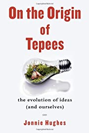 On the Origin of Tepees: The Evolution of…