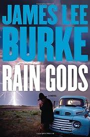 Rain Gods: A Novel de James Lee Burke
