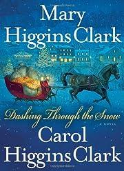 Dashing Through the Snow por Mary Higgins…