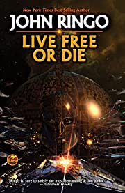 Live Free or Die de John Ringo