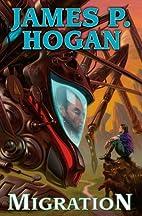 Migration by James P. Hogan
