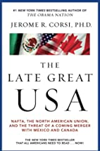 The Late Great USA: NAFTA, the North…