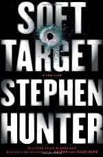 Soft Target by Stephen Hunter