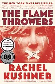 The Flamethrowers por Rachel Kushner