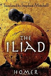 The Iliad: (The Stephen Mitchell…
