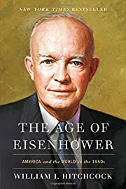 The Age of Eisenhower: America and the World…