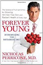 Forever Young: The Science of Nutrigenomics…