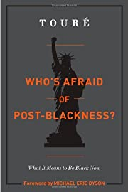 Who's Afraid of Post-Blackness?: What It…