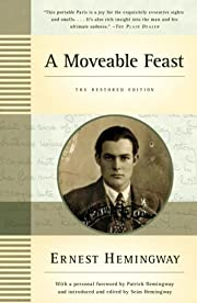 A Moveable Feast: The Restored Edition af…