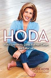 Hoda: How I Survived War Zones, Bad Hair,…