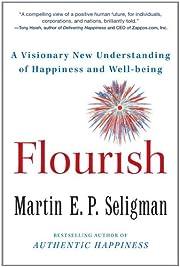 Flourish: A Visionary New Understanding of…