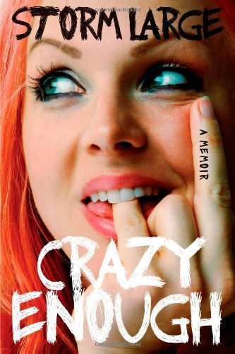 Crazy Enough: A Memoir, Large, Storm