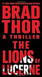 The Lions of Lucerne de Brad Thor