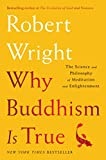 Why Buddhism Is True book cover