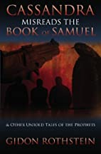 Cassandra Misreads the Book of Samuel: (and…