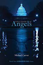 Collision of Angels [Kindle] by Michael…