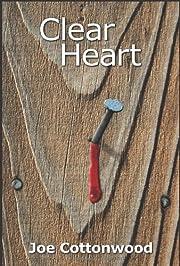 Clear Heart af Joe Cottonwood