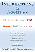 Interjections for Aggies, et al.: The…