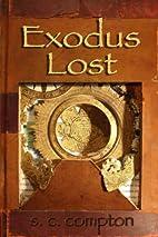 Exodus Lost by Stephen C. Compton