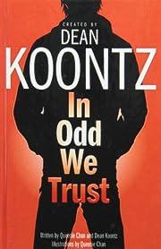 In Odd We Trust por Dean R. Koontz