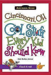 Cincinnati, OH:: Cool Stuff Every Kid Should…