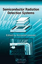 Semiconductor Radiation Detection Systems by…
