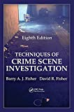 Techniques of Crime Scene Investigation, Eighth Edition @amazon.com