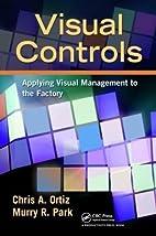Visual Controls: Applying Visual Management…