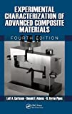 Experimental characterization of advanced composite materials / Leif A. Carlsson, R. Byron Pipes